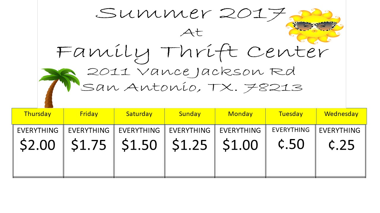SUMMER 2017 at Family Thrift Outlets