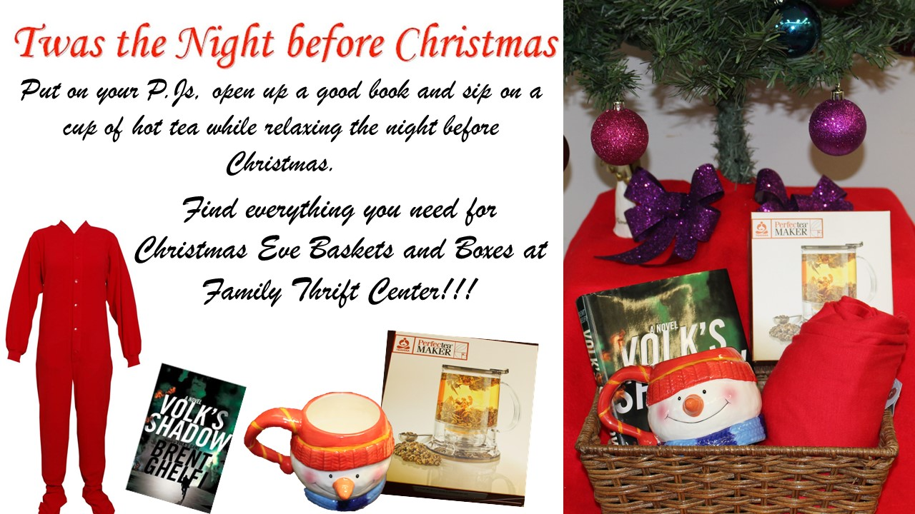 Christmas Eve Baskets!! Create yours at Family Thrift Center!